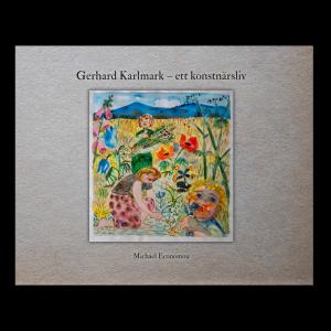 Omslaget till 'Gerhard Karlmark – ett konstnärsliv' av Michael Economou