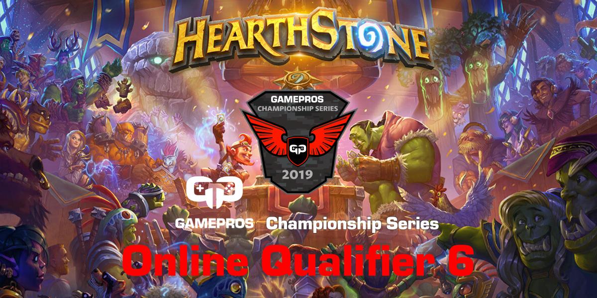 GamePros Hearthstone Championship Series 2019 - Online Qualifier 6