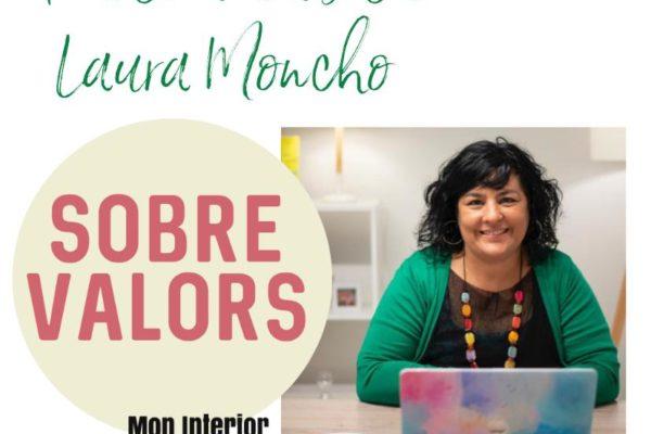 Los Valores con Laura Moncho – Món Interior