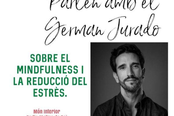 Mindfulness y la Reducción del Estrés con German Jurado – Món Interior