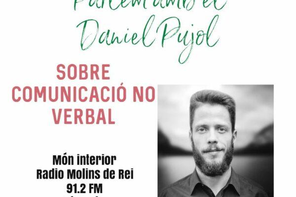 Comunicación No Verbal con Daniel Pujol – Món Interior
