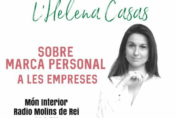Marca Personal en las Empresas con Helena Casas – Món Interior