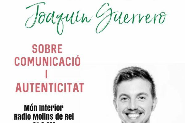 Hablamos con Joaquín Guerrero – Món Interior