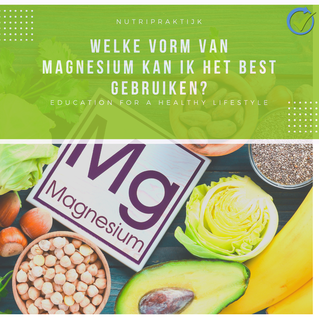 Welke vorm van magnesium?