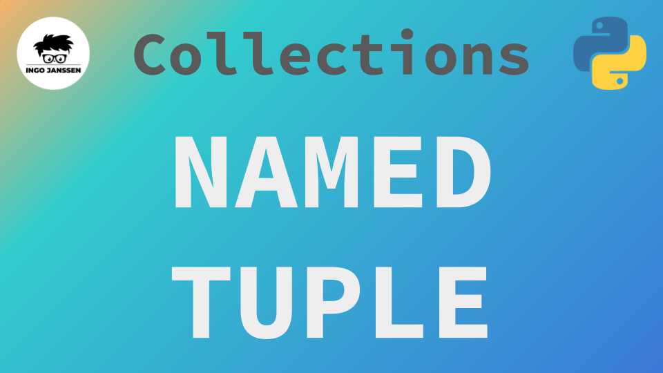 Beitragsbild - Collections - NamedTuple