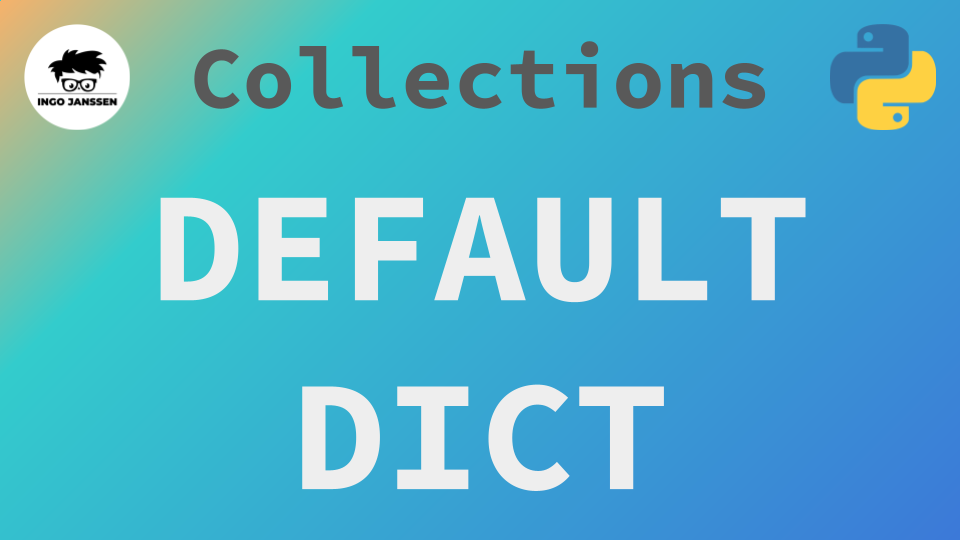 Beitragsbild - Collections - DefaultDict