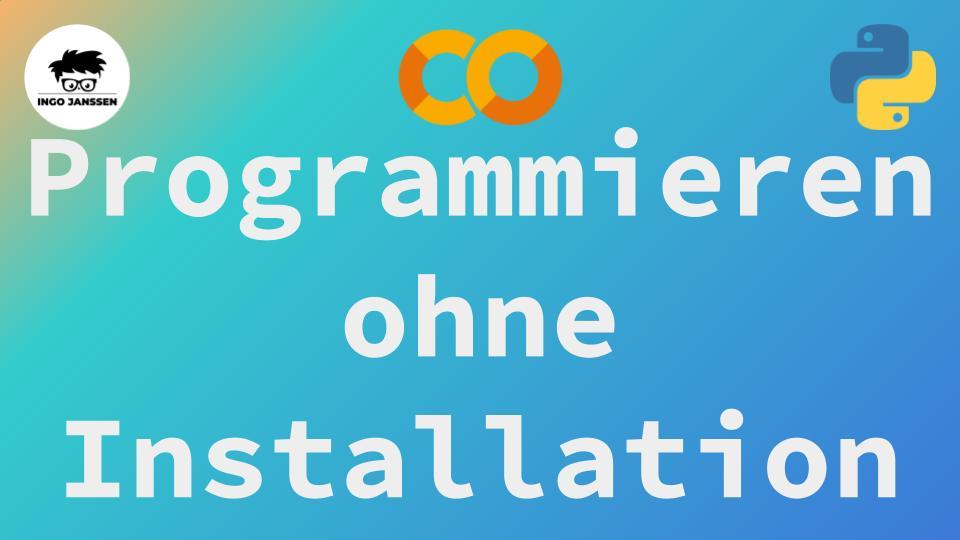Beitragsbild - Programmieren ohne Installation