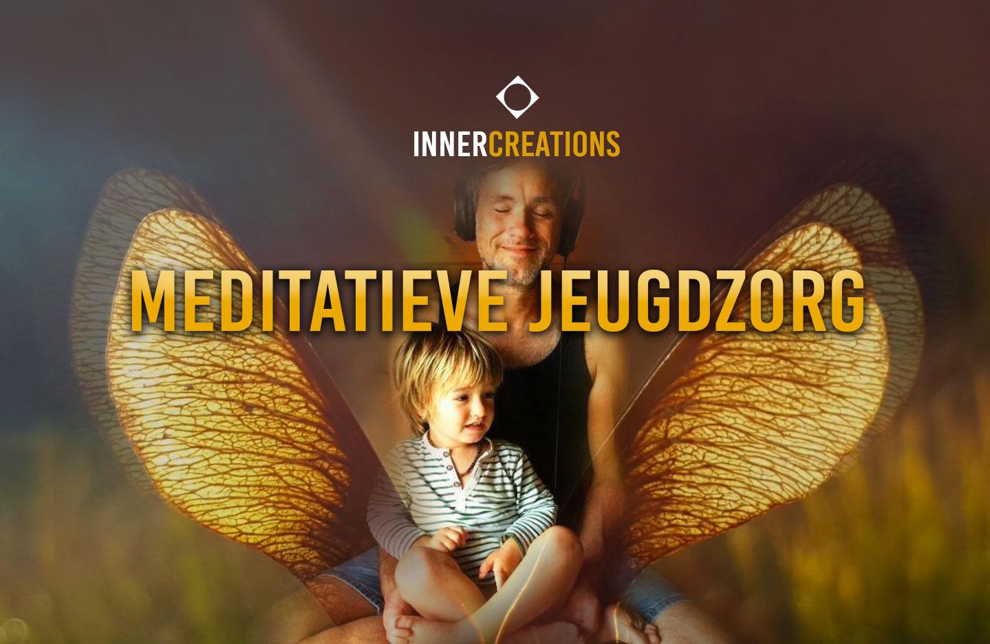 Meditatieve Jeugdzorg