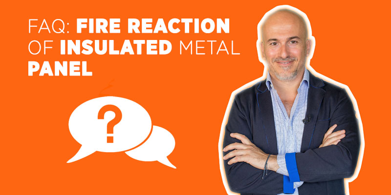 FAQ: Fire Reaction of Insulated Metal Panel