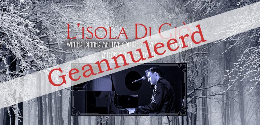 GEANNULEERD – Zaterdag 9 December 2017 – Winter Dinner met Live optreden van Nicola Vigna