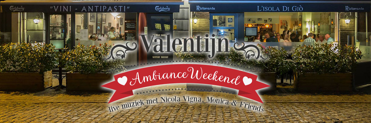 Valentijn Ambiance Weekend - 14, 15 & 16 februari 2019