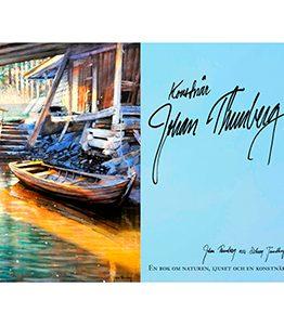 Konstnär Johan Thunberg – en bok om naturen, ljuset och en konstnär