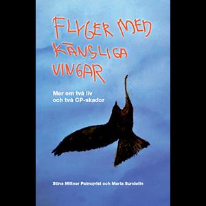 Flyger med känsliga vingar. Omslagsbild.