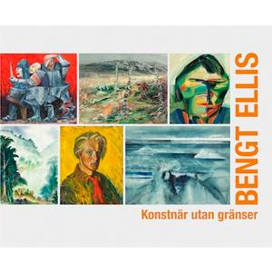 Bengt Ellis - konstnär utan gränser. Omslagsbild.