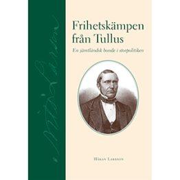 Frihetskämpen från Tullus. Omslagsbild.