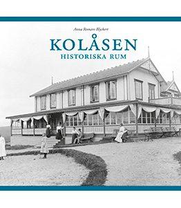 Kolåsen – Historiska rum