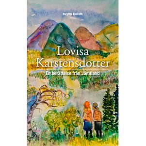 Lovisa Karstensdotter. Omslagsbild.