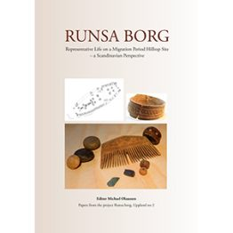 Runsa Borg : representative life on a Migration Period hilltop site – a Scandinavian perspective. Cover image.