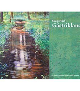 Skogsriket Gästrikland