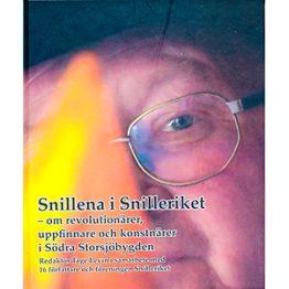 Snillena i Snilleriket - om revolutionärer, uppfinnare och konstnärer i södra Storsjöbygden. Omslagsbild.