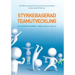 Styrkebaserad teamutveckling - en praktisk handbok i Appreciative Inquiry. Omslagsbild.