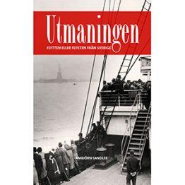 Utmaningen - flykten eller flytten från Sverige. Omslagsbild.