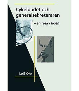 Cykelbudet och generalsekreteraren