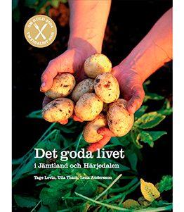 Det goda livet i Jämtland och Härjedalen