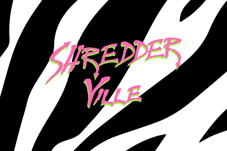 Jenni's Prints - Shredder Ville - Graphic Design
