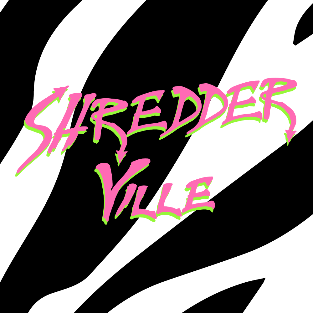 Jenni's Prints - Shredder Ville - Graphic Design