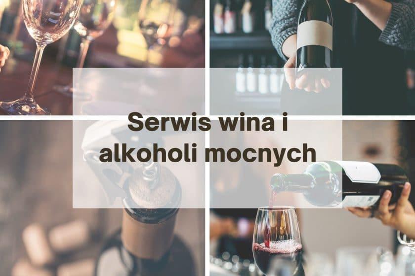Serwis wina i alkoholi mocnych