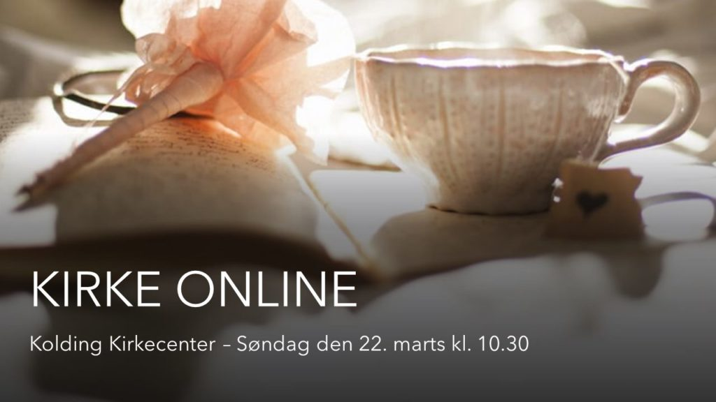Kirke Online d. 22-03-2020