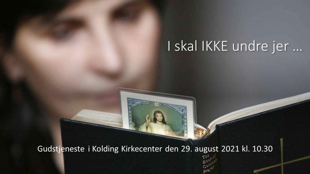 KKC Gudstjeneste d. 29-08-21