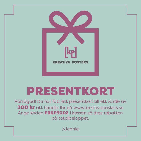 Presentkort till din vän att handla personliga affischer för.