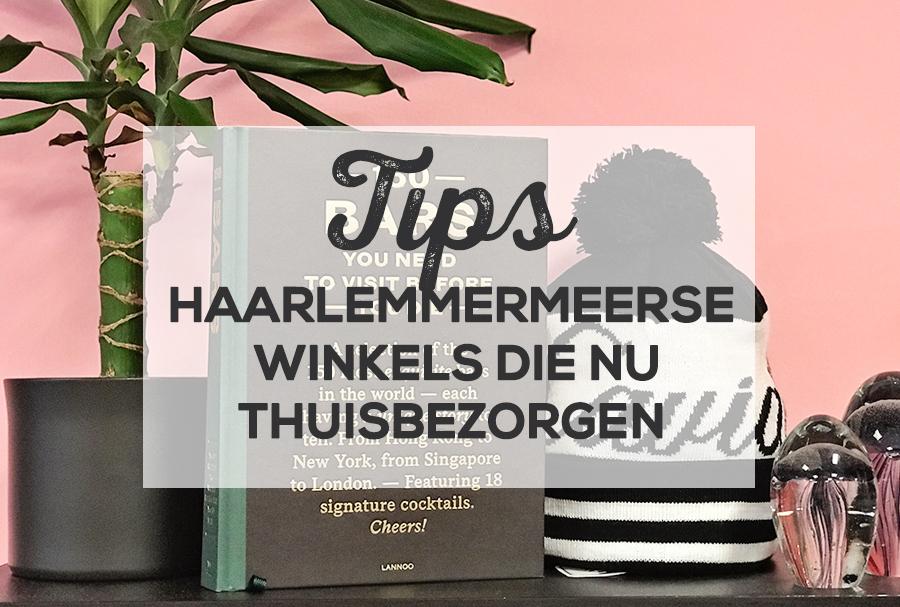 Haarlemmermeerse winkels met tijdelijke bezorging