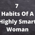 7 Habits Of A Highly Smart Woman lifelove