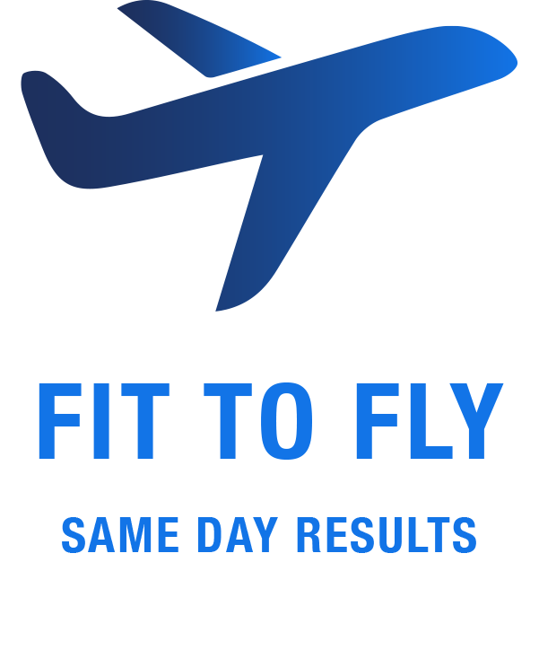 FIT TO FLY SAME DAY TEST