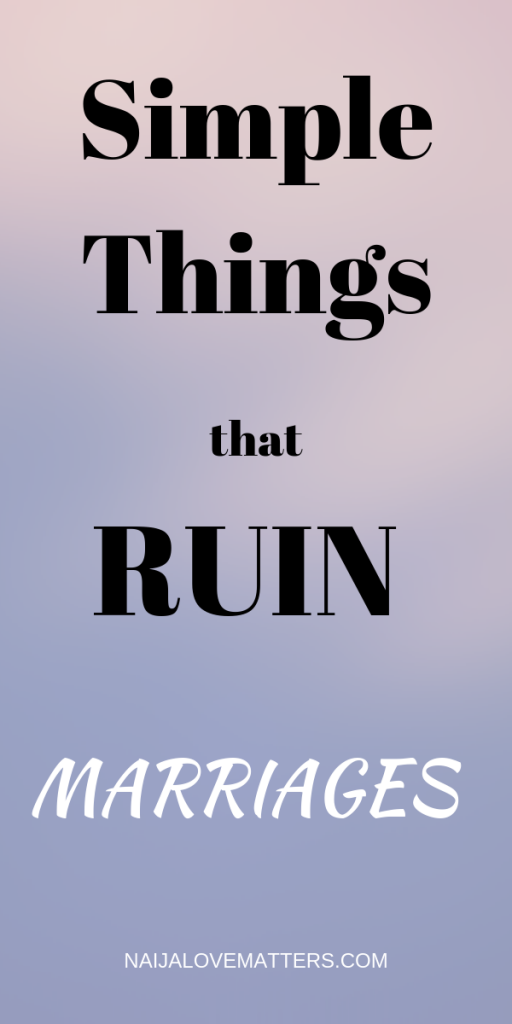 THINGS THAT RUIN MARRIAGES
