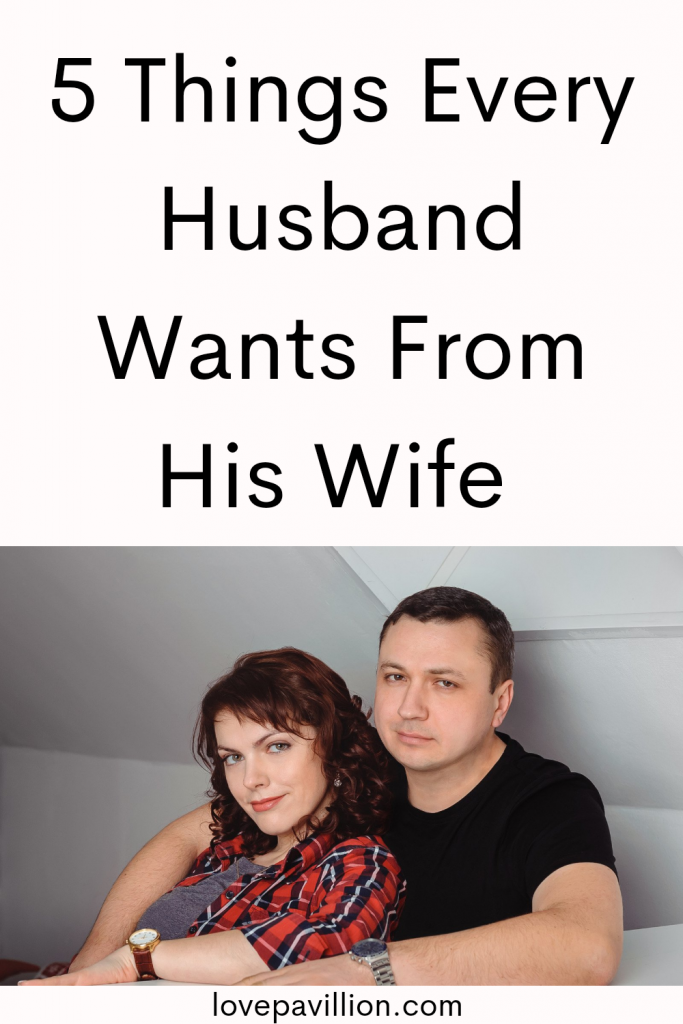Things Every Husband want