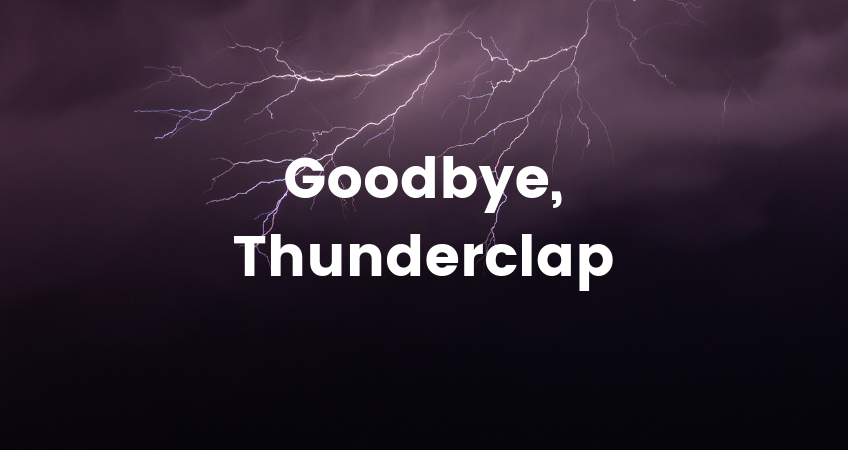 Image of lightning storm with text: goodbye thunderclap