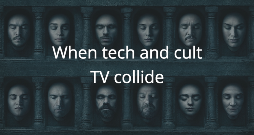 Game of thrones tech