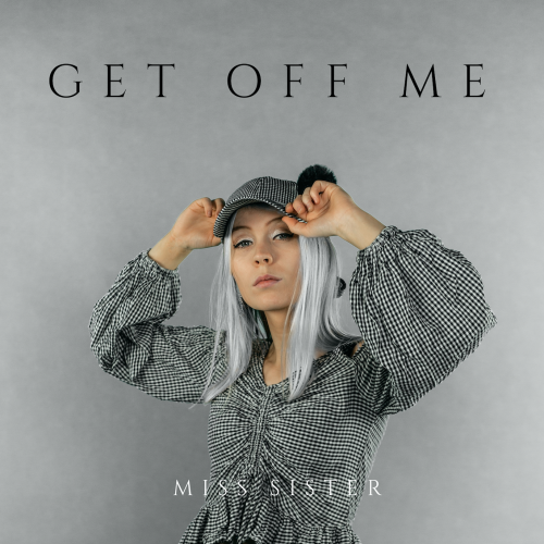 GET OFF ME - Cover