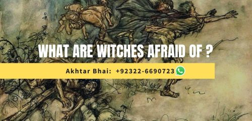 What are witches afraid of?