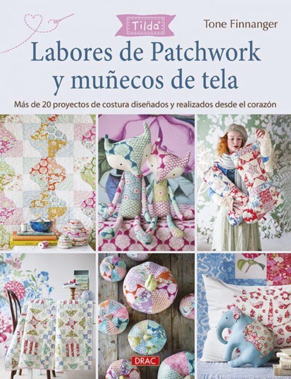 Magomar Patch Libro Tilda Tone Finnanger - Labores de Patchwork y muñecos de tela - DRAC Más de 20 proyectos de costura diseñados y realizados desde el corazón Ref. MPC10671