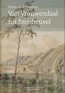 Kaft Wonen aan de Straatweg Van Vrouwendaal tot Bronheuvel