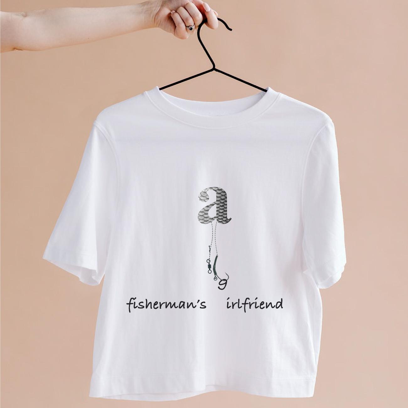 t-shirt design fishermans girlfriend