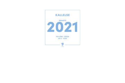 Kallelse och valberedningens förslag: Årsmöte 2021