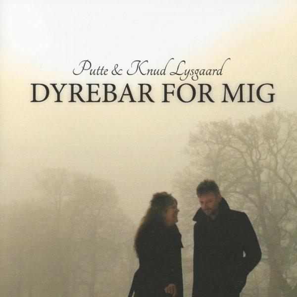 Dyrebar for mig - Putte og Knud Lysgaard