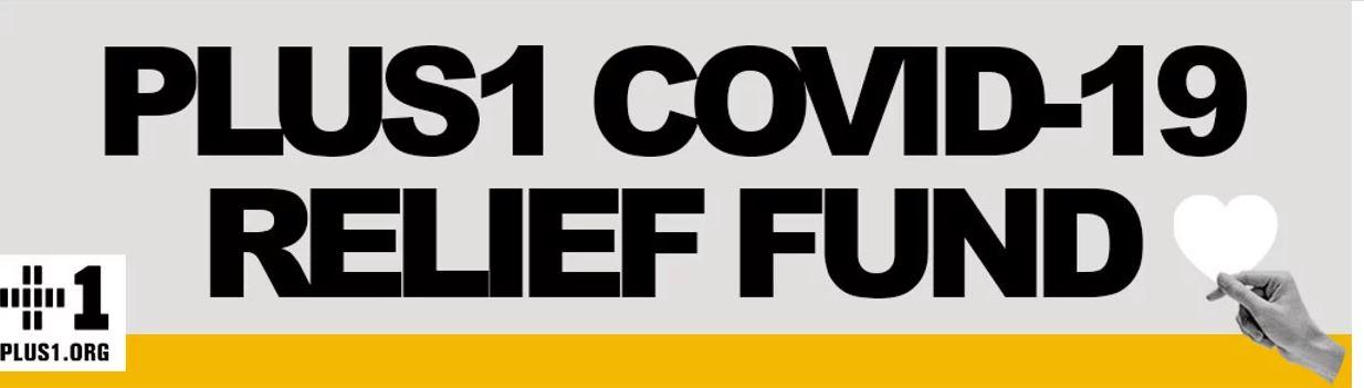 CANADA & USA: PLUS1 COVID-19 RELIEF FUND