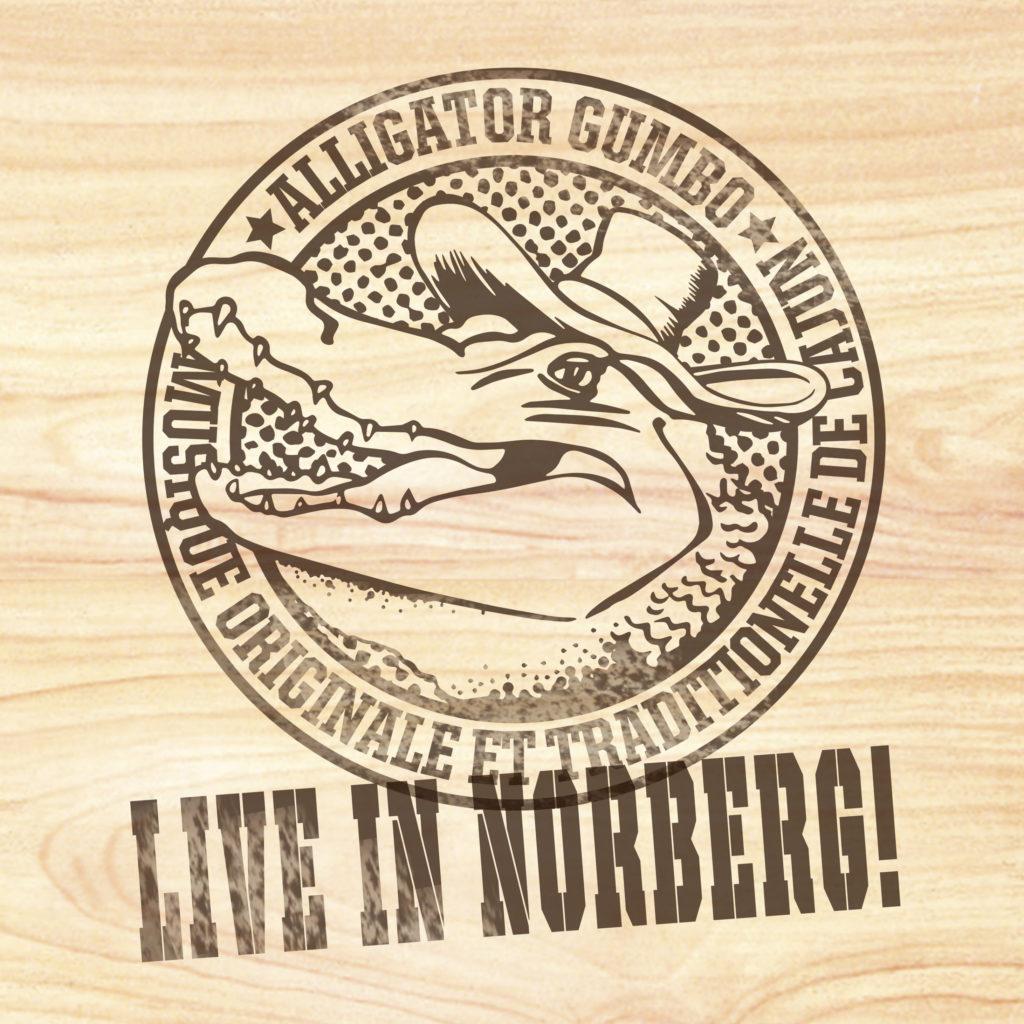 Alligator Gumbo - Live in Norberg! monophon MPHFL007, 2020.